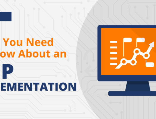 What You Need to Know About an ERP Implementation