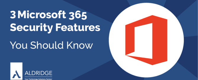 3 Microsoft 365 Security features