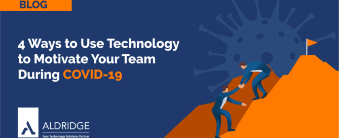 4 Ways to Use Technology to Motivate Your Team During COVID-19