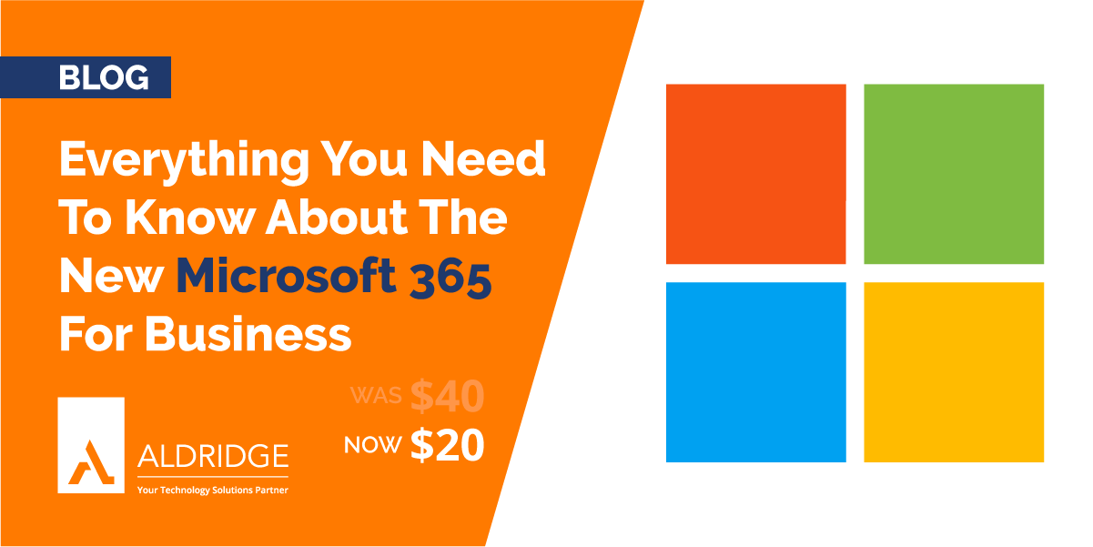 Everything You Need to Know About the New Microsoft 365 For Business