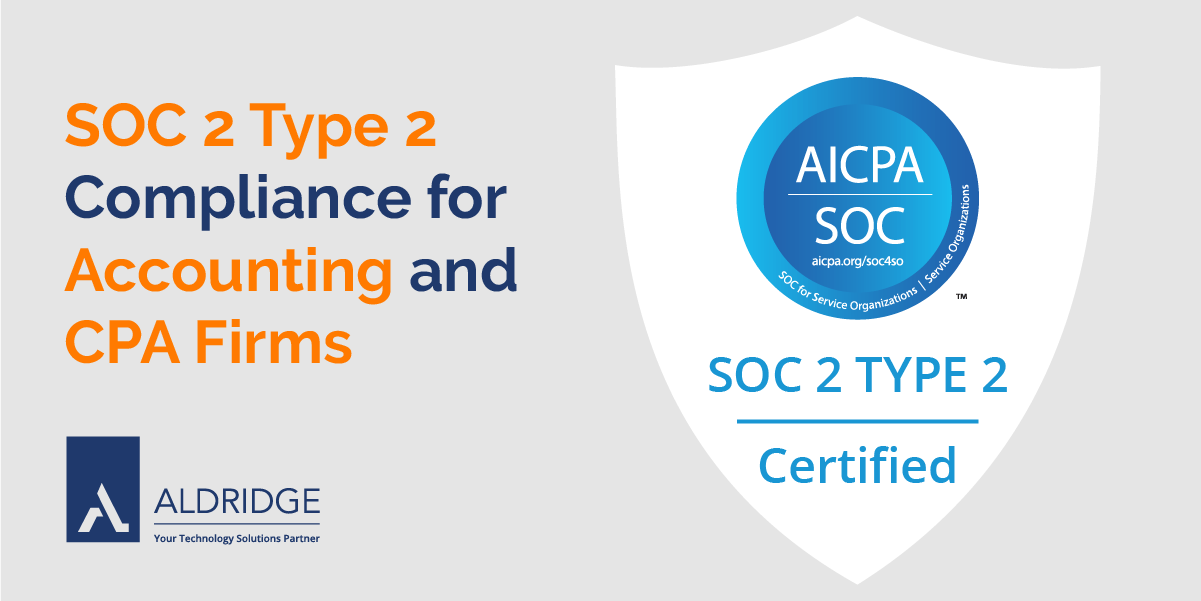 SOC 2 Type 2 Compliance for Accounting and CPA Firms